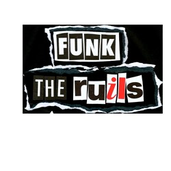 Image: Funk the Ruils